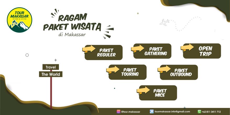 Paket Wisata Makassar, Tour & Travel Makassar, Paket Gathering Makassar. www.tourmakassar.com 08113411712